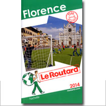Florence Le Routard 2014