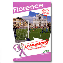 Florence Le Routard 2013